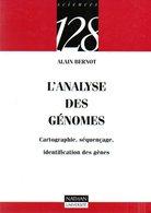 L'analyse Des Génomes : Cartographie, Séquençage, Identification De Gènes Par Bernot (ISBN 2091903930 EAN 9782091903934) - Sciences