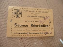 Carte D'invitation Séance Récréative Coeurs Vaillants Et âmes Vaillantes De France Fédération De Nîmes 1945 - Scoutisme