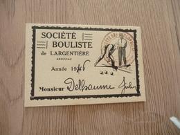 Carte De Membre Pétanque Boules Société Boulistique De Largentière Ardèche 1946 - Pétanque