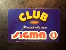 Sigma Club (trading Card, Tessera, Key, Gift Card, Pubblicità, Buono, Carta Fedeltà..... - Gift Cards