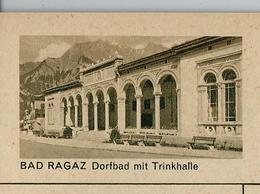 Carte Illustré Neuve N° 182 - 034 D - BAD RAGAZ Dorfbad Mit Trinkhalle  (Zumstein 2009) - Entiers Postaux