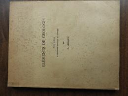 LECOMPTE M. : Eléments De Géologie - Wissenschaft