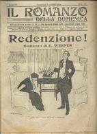 ITALIA 1914 - IL ROMANZO DELLA DOMENICA - E. Werner - Redenzione - 22 X 31 - First Editions
