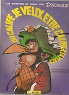Je Veux être Calife à La Place Du Calife Par Goscinny & Tabary Editions BD'STAR EO De 1978 - Iznogoud