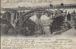 Le Nouveau Pont En Construction Au 1. Septembre 1901 Luxembourg  ( Charles Bernhoeft , Luxembourg ) 2 Scans - Cartes Postales