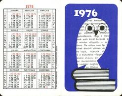 OWL * BIRD * ANIMAL * LIBRARY * BOOK * CALENDAR * Konyvtar 1976 * Hungary - Calendriers