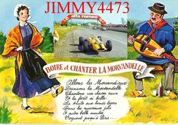 CPM - CIRCUIT De MAGNY-COURS Nièvre - BOIRE ET CHANTER LA MORVANDELLE - Edit. CIM  COMBIER  MACON - Scans Recto-Verso - Grand Prix / F1