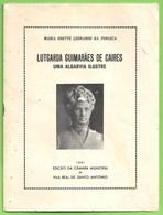 Vila Real De Santo António - Lutgarda Guinarães De Caires - Uma Algarvia Ilustre. Faro. - Bücher, Zeitschriften, Comics
