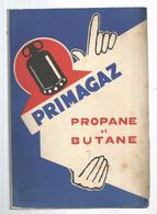 Publicité, Propane Et Butane PRIMAGAZ ,1956, 92 Pages + Courrier, 6 Scans, Frais Fr 4.55 E - Publicités
