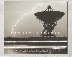 Publicité Pour Revendeur ,musique ,BON JOVI , BOUNCE ,2002 ,6 Pages, 4 Scans, Frais Fr 2.45 E - Publicités