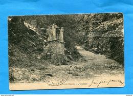 MARCOPHILIE-cachet HoteL -SAINTE BEAUME-Juil 1905- A Voyagé-ur Cpa  De L'oratoire--édition- Bonnet - Marcophilie (Lettres)