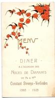 Menu - Huwelijksverjaardag 60 Jaar - Noces De Diamants - Constant Stevens - Verlinden - 1868 - 1928 - Menus