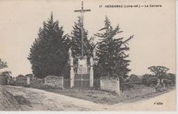 19 / 2 / 45. -  HERBIGNAC  ( 44 )  - LE  CALVAIRE - Herbignac