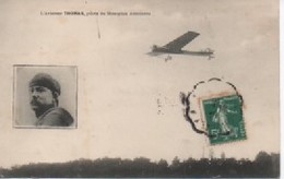 AVIATEUR  THOMAS  PILOTE DU  MONOPLAN  ANTOINETTE - Aviateurs