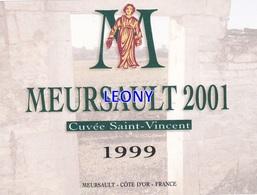 """ETIQUETTE  """"   MEURSAULT 2001 - CUVEE SAINT VINCENT  1999 """" - Labels"""