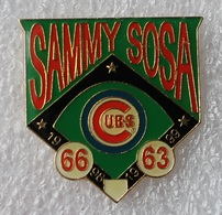 Pin's Baseball Cubs De Chicago . Sammy Sosa . 1998 1999 . 27X30 Mm . Superbe - Baseball