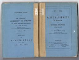 LIQUID. - 5€ !!!! 1370-1870 Le Saint Sacrement De Miracle Et Le Chapelle Expiatoire A Bruxelles Par Le R.P. LUCQ 1870 - Livres, BD, Revues