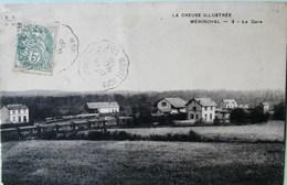 10198 -  Creuse - MERINCHAL  :  LA GARE  ET  LES TRAINS    Circulée En 1906 - Autres Communes
