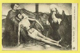 * Brussel - Bruxelles - Brussels * (Nels, Ern Thill) Musée De Bruxelles, Museum, Van Der Weyden, Pieta, Christ, Jesus - Musea