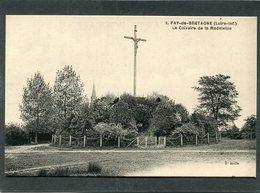 CPA - FAY DE BRETAGNE - Le Calvaire De La Madeleine - Other Municipalities