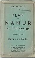Plan De NAMUR Et Faubourgs - Echelle I : 7500 - Carte N° 56 - Editions R. DE ROUCK - Cartes Topographiques