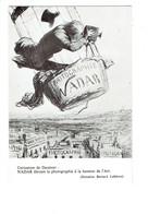 DOUBLE Cpm Reproduction PHOTOGRAPHIE NADAR EN BALLON Montgolfière Caricature Honoré DAUMIER Appareil Photo - Fotografia