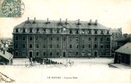 N°69702 -cpa Le Havre -caserne Eblé- - Le Havre
