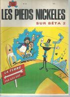 """LES PIEDS NICKELES N° 51 """" SUR BÊTA 2 """" - PELLOS - - Pieds Nickelés, Les"""