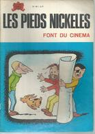 "LES PIEDS NICKELES N° 58 "" FONT DU CINEMA "" - PELLOS - - Pieds Nickelés, Les"