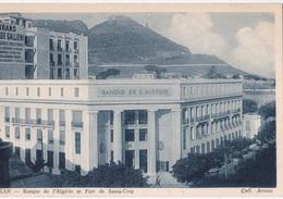 ORAN BANQUE DE L'ALGERIE ET FORT DE SANTA CRUZ  AUTENTICA 100% - Oran