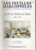 Feuilles Marcophiles  Hors  Serie  1994 : La Petite Poste De  Paris 1760-1795 - Magazines
