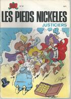 """LES PIEDS NICKELES N° 81 """" JUSTICIERS """" - PELLOS - - Pieds Nickelés, Les"""