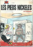 """LES PIEDS NICKELES N° 108 """" EN PERIGORD """" - PELLOS - - Pieds Nickelés, Les"""