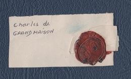 Héraldique.Armorial.Généalogie.Armoirie.Blason.Cachet De Cire Sur Fragment.Charles De Grandmaison. - Other