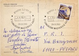Italia 1981 Genova 9° Congresso Nazionale A.N.P.I. Associazione Nazionale Partigiani Italiani Annullo - Seconda Guerra Mondiale