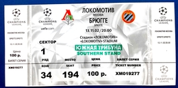 Football Tickets/billets - LOKOMOTIV Moscow V. Club BRUGGE -  13. XI. 2002. UEFA CHAMPIONS League. - Habillement, Souvenirs & Autres