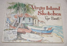 Virgin Island Sketches (Signed) By Roger Burnett  | HC | VeryGood - Cultural