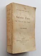 Sainte Fare, Sa Vie Et Son Culte  H. M. Delsart. - Paris  Victor Lecoffre, 1911 - Religion
