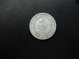 ROUMANIE : 15 BANI    1975   KM 93a      SUP+ - Roumanie