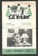 Charleroi - Cinéma Le Parc Présente 'Les Mains Liées' - Brochure 8 Pages Avec Publicité - Publicités