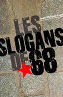 Les Slogans De 68 Dédicacé Par Legois (ISBN 9782754007771) - Livres, BD, Revues