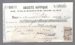 LOT ET GARONNE - VILLENEUVE SUR LOT - SOCIETE' IPPIQUE - TIMBRE FISCAL  10c Quittances Reçus Et Décharges 1909 - Francia