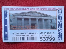 SPAIN DÉCIMO CUPÓN DE OID LOTERÍA LOTTERY LOTERIE MADRID CONGRESO LOS DIPUTADOS CHAMBER OF DEPUTIES CHAMBRE DES DÉPUTÉS - Billetes De Lotería