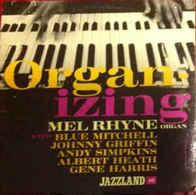 Organ-Izing   Mel Rhyne  - Jazz