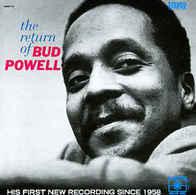 The Return Of Bud Powell   Powell Bud - Jazz