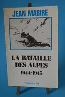 La Bataille Des Alpes - 1944 1945 - Français