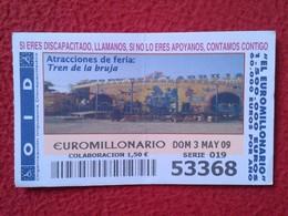 SPAIN DÉCIMO CUPÓN DE OID LOTERÍA LOTTERY LOTERIE ATRACCIONES FERIA TREN LA BRUJA TRAIN OF THE WITCH GHOST VER FOTO Y DE - Billetes De Lotería