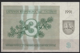 B 72 - LITUANIE Billet De 3 Talonas De 1991 état Neuf - Lituania