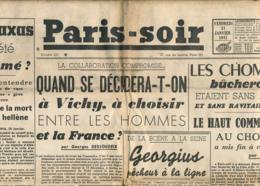 PARIS-SOIR, N° 223, Vendredi 31 Janvier 1941, Hitler, Pétain, Grèce, M. Metaxas, Chomeurs, Vichy, Popesco, Georgius... - Other