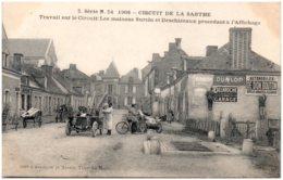 72 CIRCUIT DE LA SARTHE - Travail Sur Le Circuit : Les Maisons Surcin Et Deschizeaux Procédant à L'affichage - Frankrijk